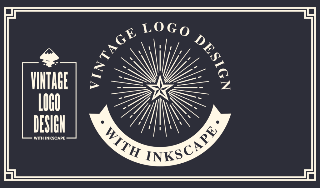 Vintage logo design tutorial with Inkscape