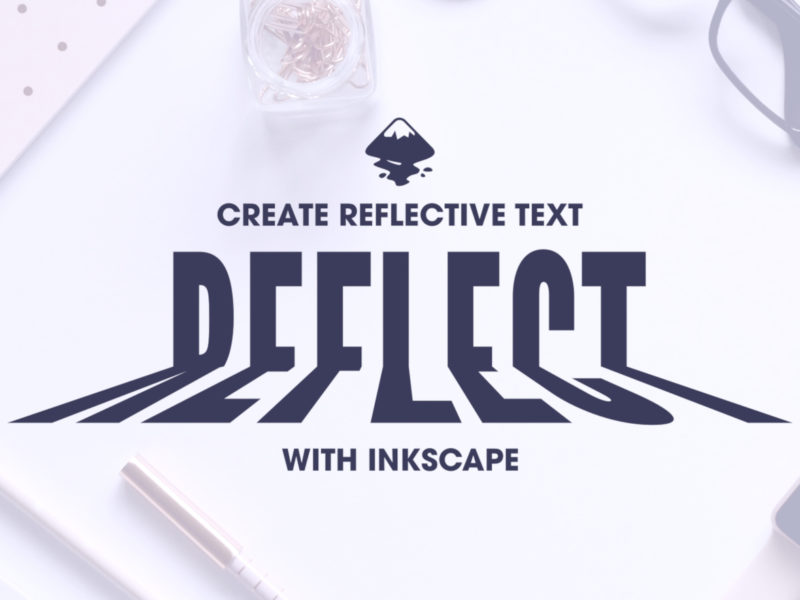 Inkscape text reflection tutorial