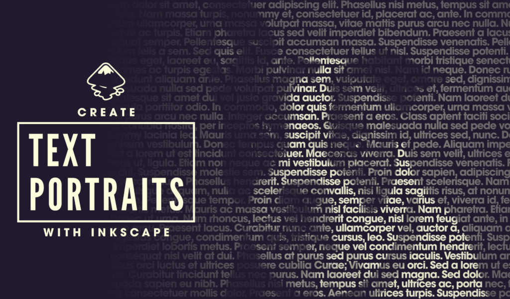 Create Text Portraits with Inkscape | Logos By Nick