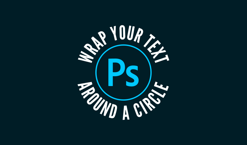 Wrap text around a circle with Photoshop