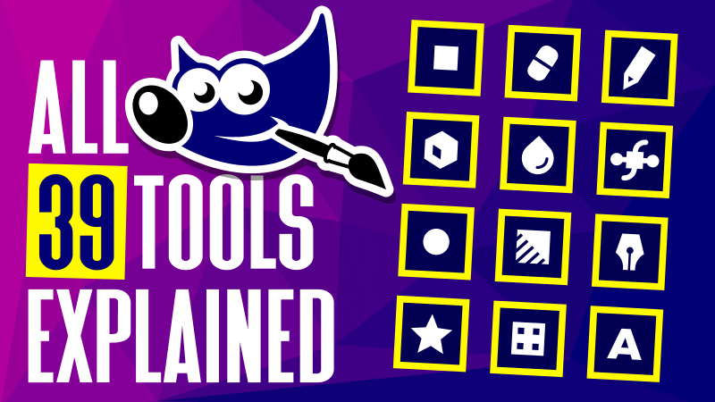 All 39 GIMP tools explained