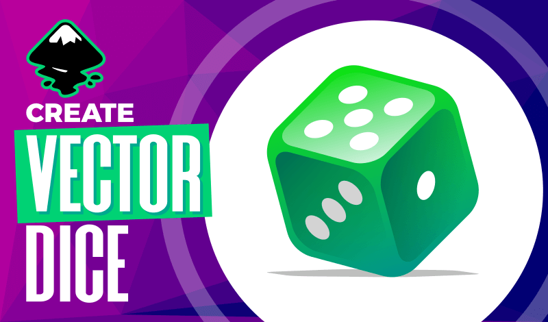 Vector dice Inkscape tutorial