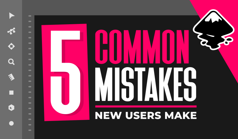 Common mistakes new Inkscape users make