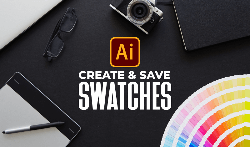 Create and save swatches in Illustrator