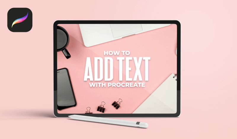 How to add text in Procreate