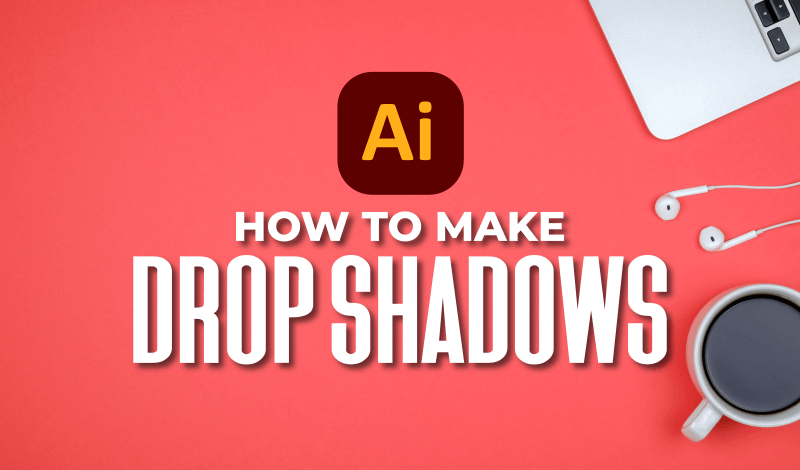 Add a drop shadow in Illustrator