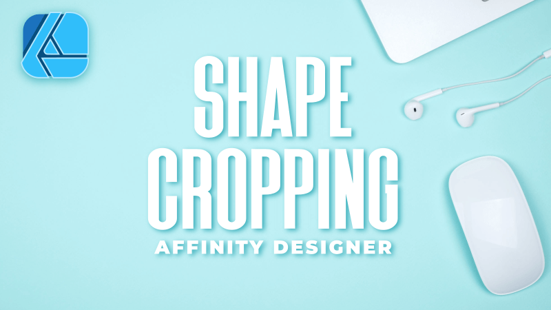 Crop an image to a shape with Affinity Designer